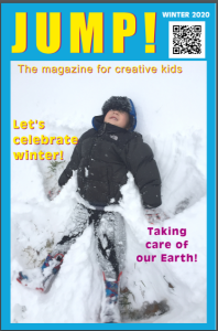 The Winter 2020 issue of JUMP! magazine for children